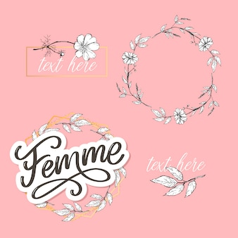 Decoratieve femme tekst belettering kalligrafie bloemen penseel slogan