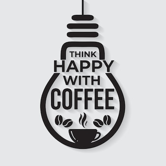 Denk blij met koffie belettering