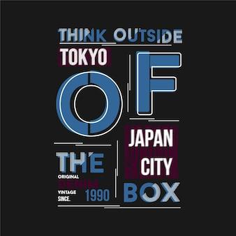 Denk buiten de doos slogan grafische t-shirt print, typografie illustratie