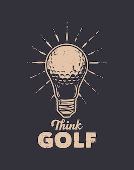Denk golf vintage illustratie met slogan