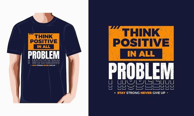 Denk positief typografie tshirt ontwerp