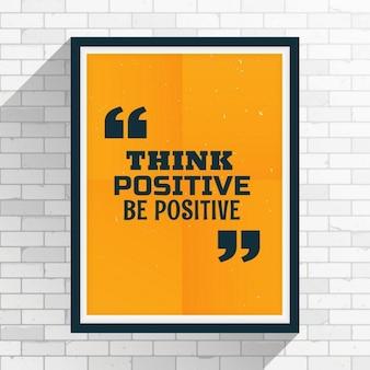 Denk positief zijn positieve motivatie citaat geschreven op het frame