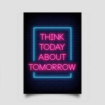 Denk vandaag aan tomorrow of posters in neon style.