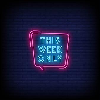Deze week alleen tekst in neonreclamestijl