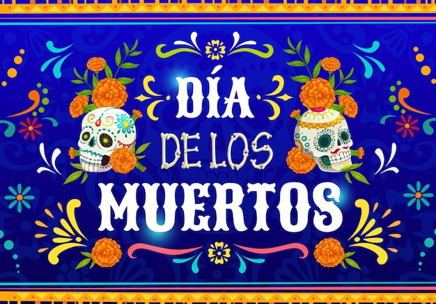 Dia de los muertos mexicaanse calavera schedels. vectoraffiche met goudsbloembloemen en suikercraniums op blauwe achtergrond met traditioneel bloemenornament van mexico. cartoon dode dag viering ontwerp