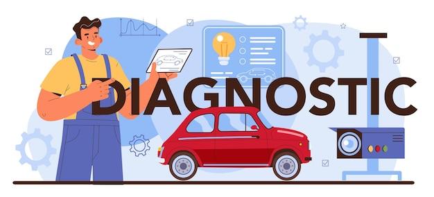 Diagnostische typografische kop. reparatieservice voor auto's. autowerkplaatsmonteur in uniform met speciaal gereedschap voor autocontrole. platte vectorillustratie.