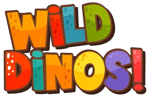 Dinosaurusthema met wild dinos font banner op witte achtergrond