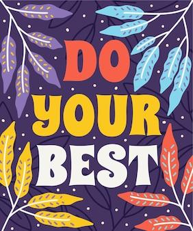 Doe je beste stijlvolle en positieve citaten omlijst in een kleurrijke bloemenaardachtergrond
