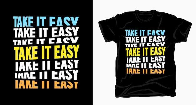 Doe rustig aan slogan typografie voor t-shirt