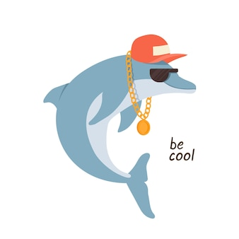 Dolfijn in zonnebril en een pet met be cool slogan