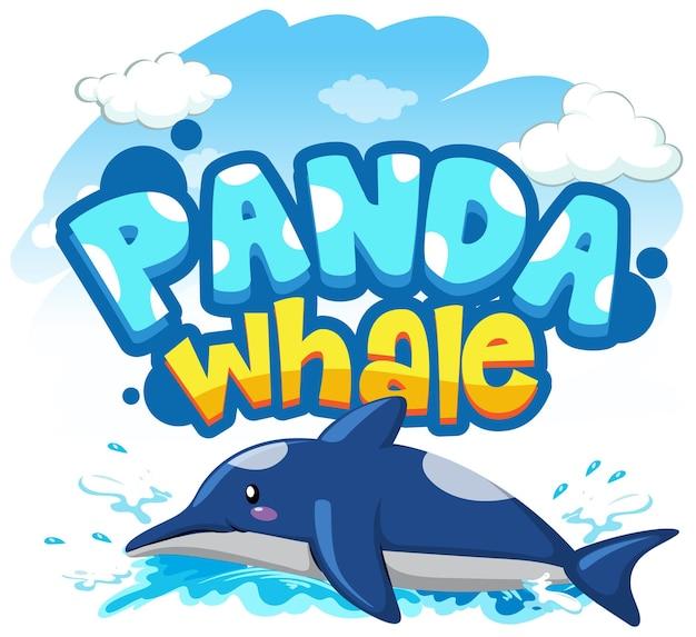 Dolfijn stripfiguur met panda whale lettertype banner geïsoleerd