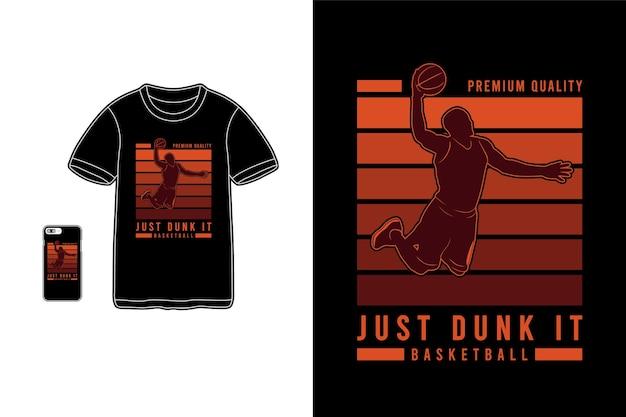 Dompel het gewoon in het silhouet van de merchandise van de basketbalt-shirt