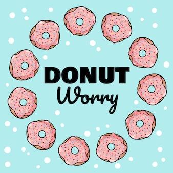 Donut zorgen belettering met roze geglazuurde donuts