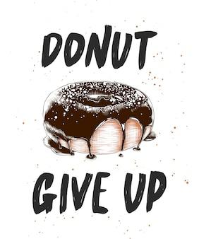 Doughnut geef op met gegraveerde doughnut, van letters voorziend