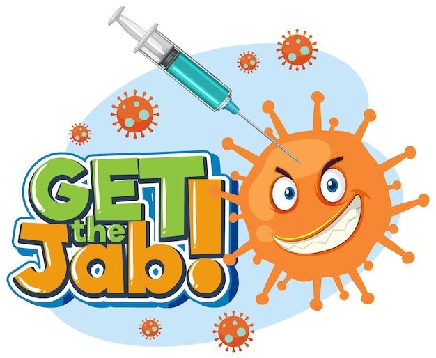 Download de jab-lettertypebanner met het injecteren van het covid-19-vaccin in het stripfiguur van het coronavirus