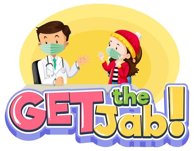 Download het jab-lettertype met een stripfiguur van een arts en een geduldig meisje