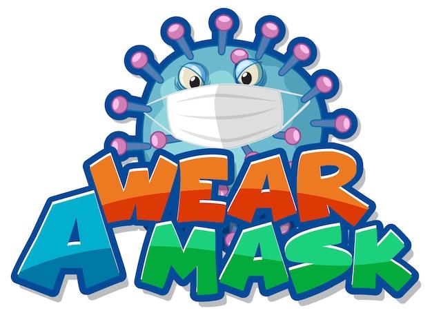 Draag een maskerlettertypeontwerp met coronavirus dat maskerbeeldverhaalkarakter draagt