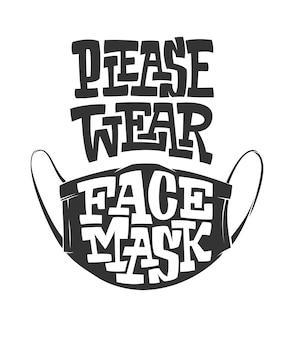 Draag gezichtsmasker alsjeblieft illustratie met letters geïsoleerd op een witte achtergrond