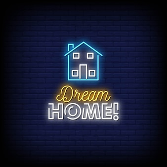 Dream home neon signs style tekst