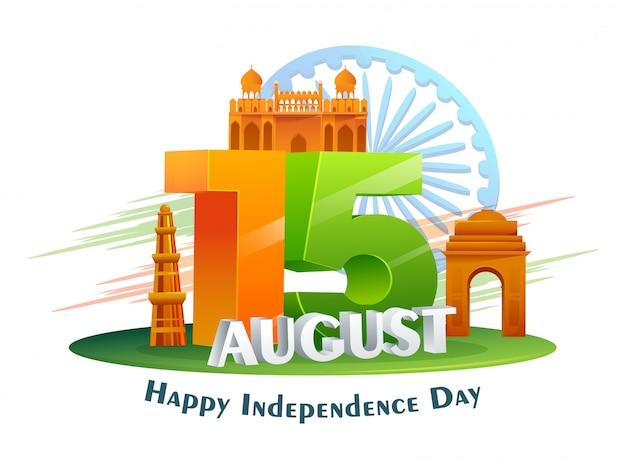 Driekleurige 15 augustus-tekst met de beroemde monumenten van india en ashoka-wiel op witte achtergrond voor gelukkige onafhankelijkheidsdag.
