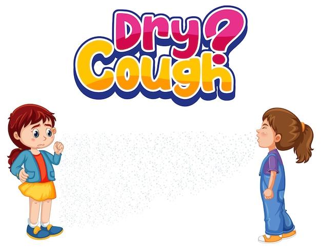 Droge hoest lettertype in cartoon-stijl met een meisje kijken naar haar vriend niezen geïsoleerd op een witte achtergrond