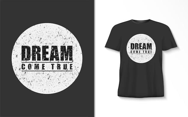 Droom komt uit typografie t-shirt