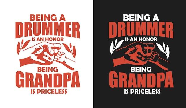 Drummer zijn is een eer opa zijn is onbetaalbare typografische citaten