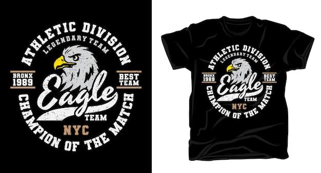 Eagle-teamtypografie met ontwerp van de adelaarshoofdt-shirt