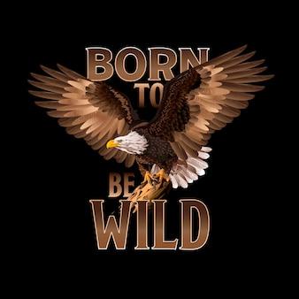 Eagle vectorillustratie kan worden gebruikt voor mascotte logo tattoo kleding en meer born to be wild