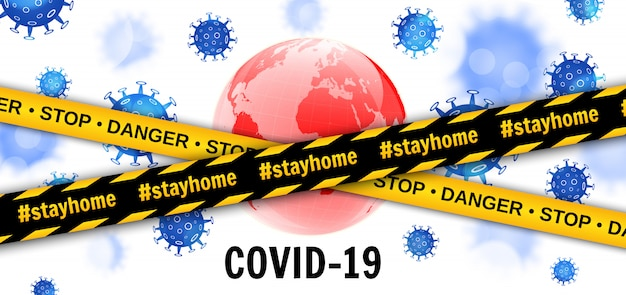 Earth globe met virussen en voorzichtigheid barrière tapes. gevaarlijke pandemische covid-19-coronavirusuitbraak. blijf thuis. illustratie