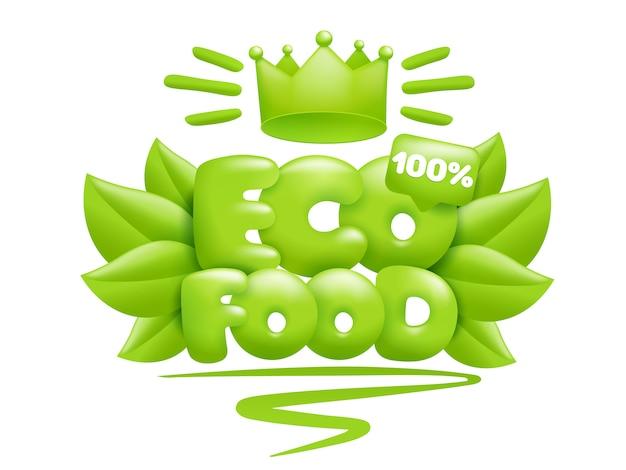 Eco food tekst met groene bladeren en kroon. 3d-cartoon stijl.