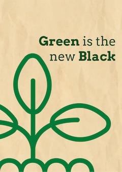 Eco-postersjabloon met groen is de nieuwe zwarte tekst in aardetinten