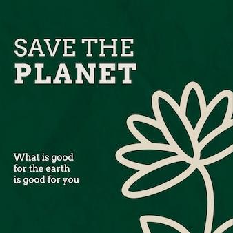 Eco-sjabloon voor sociale media met de tekst van de planeet in aardetinten opslaan