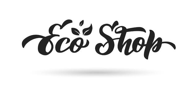 Eco winkel handtekening vector belettering logo voor de winkel van biologische producten en eco goederen