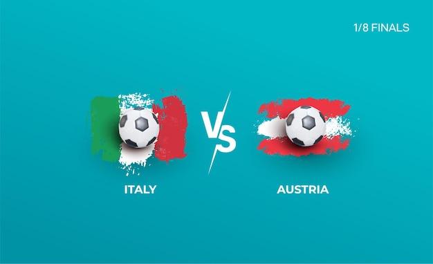 Een achtste van de finales van het ek voetbal van italië en het nationale team van oostenrijk Premium Vector
