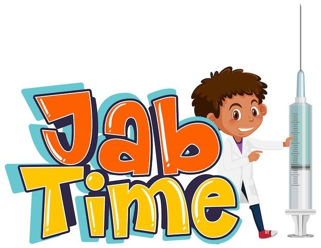 Een arts die een vaccinspuit vasthoudt met het jab time-lettertypelogo