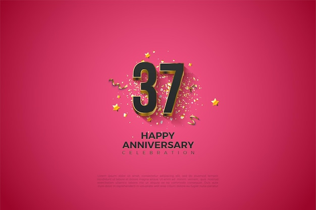 Een dikke gouden nummerlaag voor het vieren van het 37-jarig jubileum