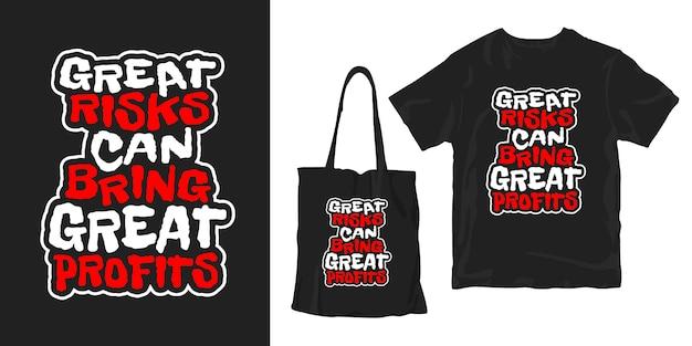 Een groot risico kan grote winsten opleveren. motiverende citaten typografie poster t-shirt merchandising ontwerp