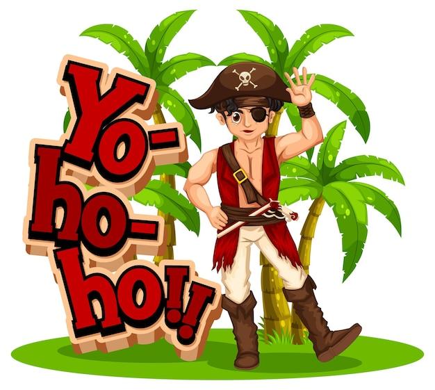 Een stripfiguur van een piratenman met yo-ho-ho-toespraak