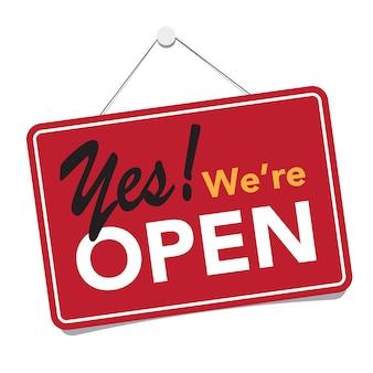 Een zakelijk bord met de tekst 'ja, we zijn open'