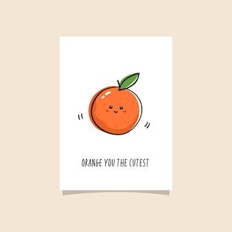 Eenvoudige illustratie met fruit en grappige zin - orange you the cutest. kawaii tekening van sinaasappel met slimme slogan