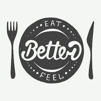 Eet beter, voel je beter op vintage achtergrond