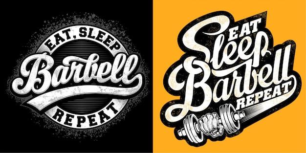 Eet, slaap, barbell, herhaal