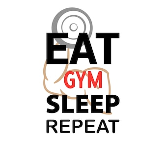 Eet slaap sportschool herhaal belettering citaat