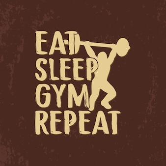 Eet slaap sportschool herhaal typografie hand belettering sportschool citaten ontwerp
