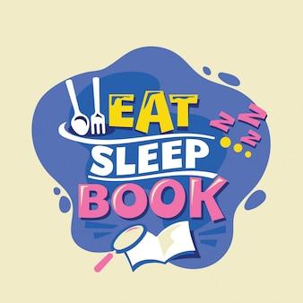 Eet sleep book phrase, back to school illustration