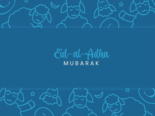 Eid-al-adha mubarak-lettertype op blauwe achtergrond versierd met lijntekeningen schapen.