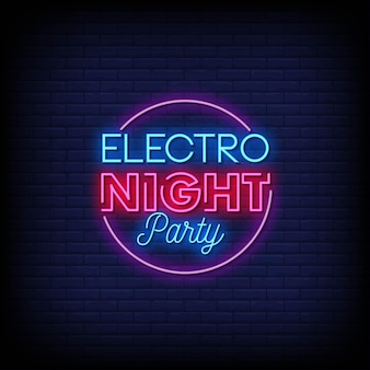 Electro night party now neon signs style text