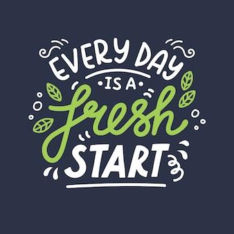 Elke dag is een nieuwe start. hand getekende letters Premium Vector