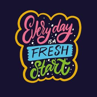 Elke dag is een nieuwe start hand getrokken kleurrijke kalligrafie zin motivatie tekst